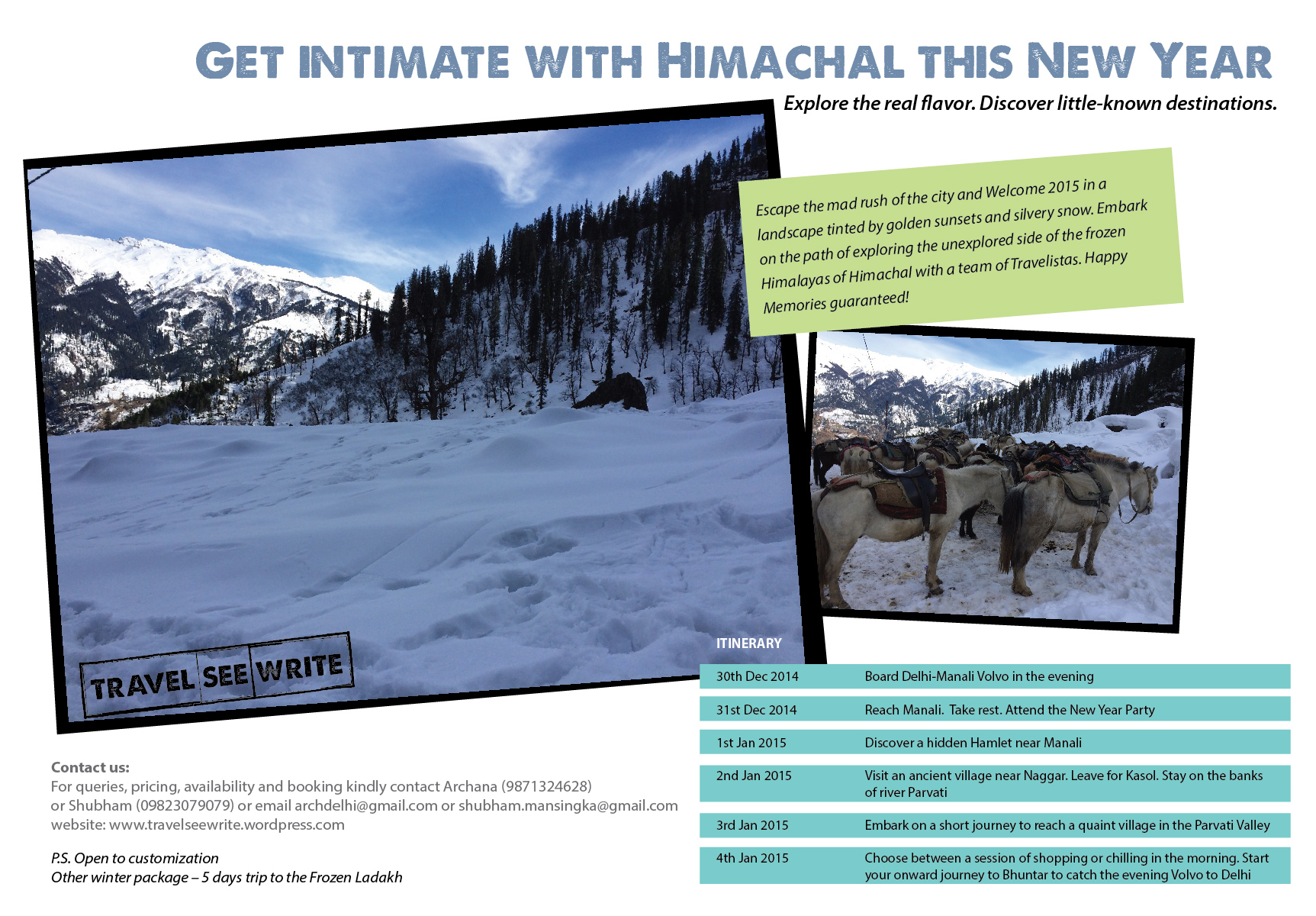 Welcome This New Year in Unexplored Himachal